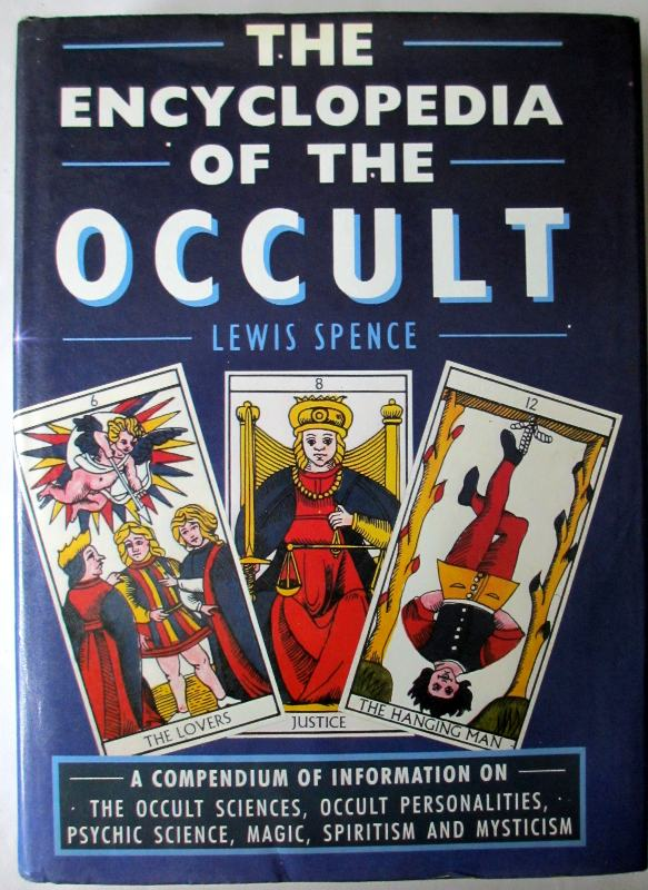 The Encyclopedia of the Occult by Lewis Spence. Bracken Books 1988.