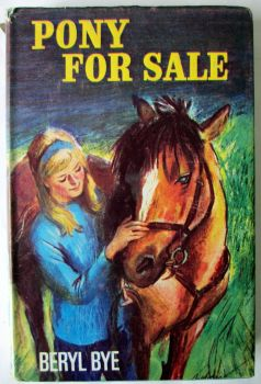 Pony For Sale by Beryl Bye. 1969, 1st Edition.