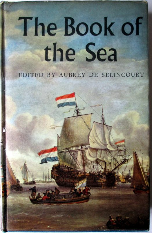 The Book of the Sea, edited by Aubrey de Selincourt, 1961.