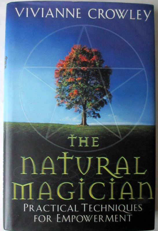 The Natural Magician by Vivian Crowley. 2003. SOLD 26.02.2014.