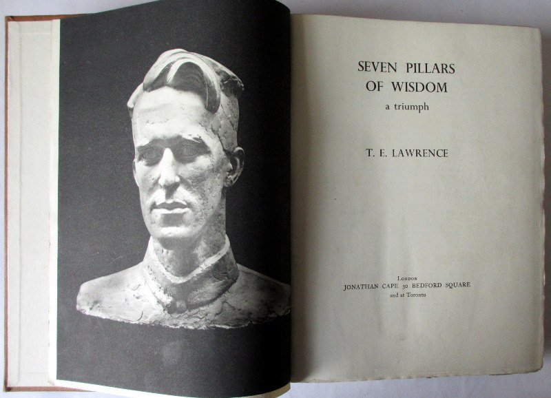 Seven Pillars of Wisdom, T.E. Lawrence. 1935, 1st Edn., 4th Impression.