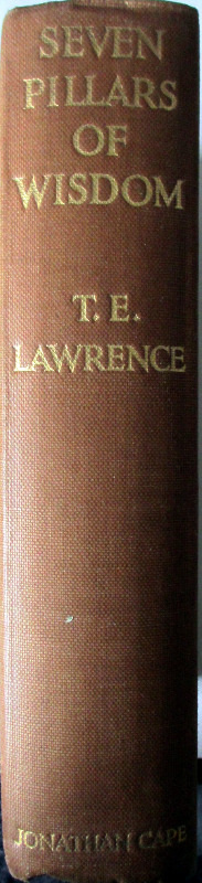 Seven Pillars of Wisdom, T.E. Lawrence. 1935, 1st Edn., 4th Impression. Spine.