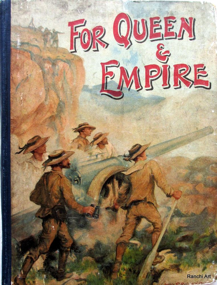 For Queen and Empire. Books for the Children, with many Illustrations. c190