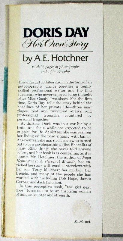 Doris Day, Her Own Story by A.E. Hotchner, 1976. 1st Edition. DJ front fold.
