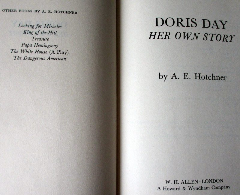 Doris Day, Her Own Story by A.E. Hotchner, 1976. 1st Edition.