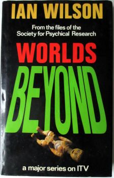 Worlds Beyond by Ian Wilson, 1986. 1st Edition.