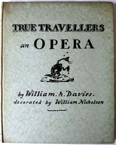 True Travellers. A Tramps Opera in Three Acts by William H. Davies, 1923. 1