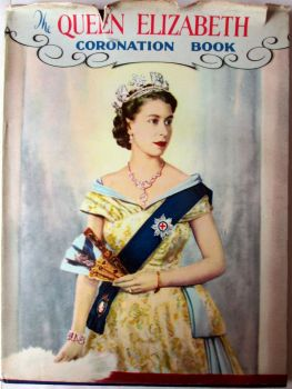 The Queen Elizabeth Coronation Book by Neil Ferrier, 1953.