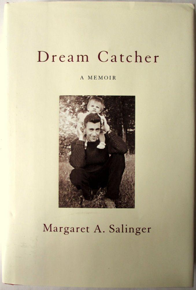 Dream Catcher, A Memoir, by Margaret A. Salinger. First Edn., 2000.