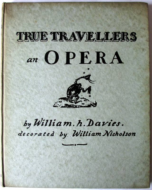 True Travellers an Opera by William H. Davies, 1923.