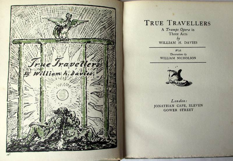 True Travellers an Opera by William H. Davies, 1923. Frontispiece and Title page.