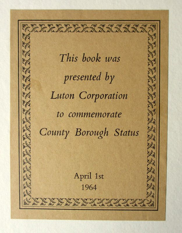 The Story of Luton by Dyer, Stygall & Dony, 1964. 1st Edn.