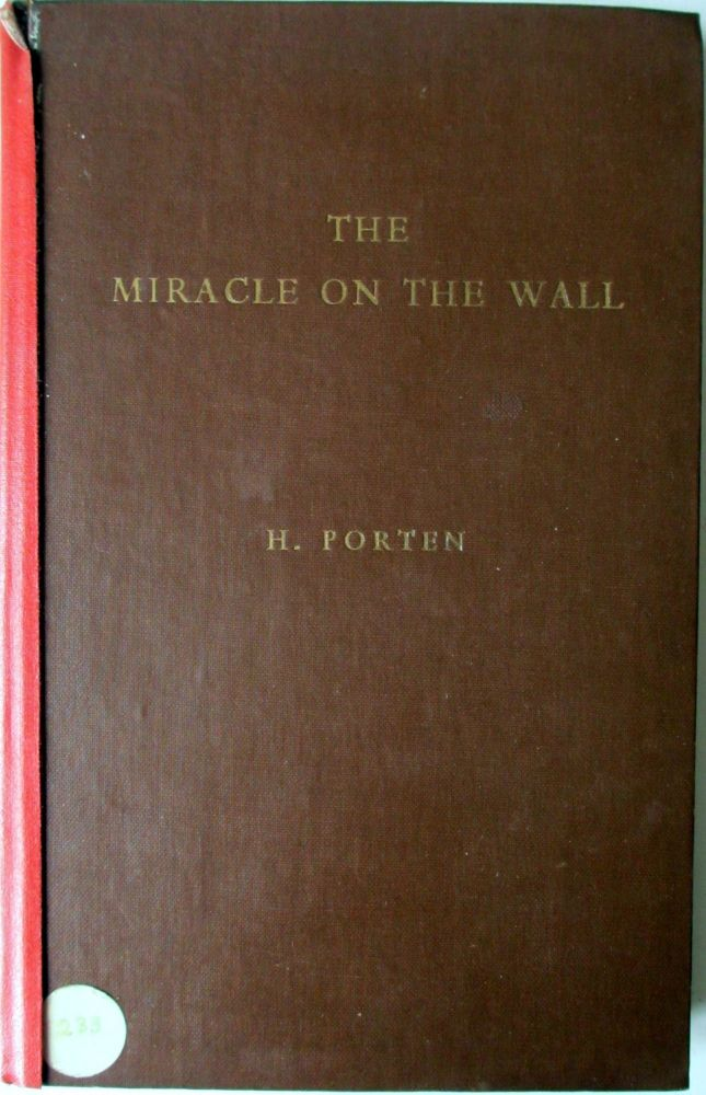 The Miracle on the Wall. A Revelation of Life after Death by H. Porten, 195