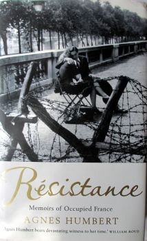 Resistance. Memoirs of Occupied France. Agnes Humbert. 2008 1st Edition.