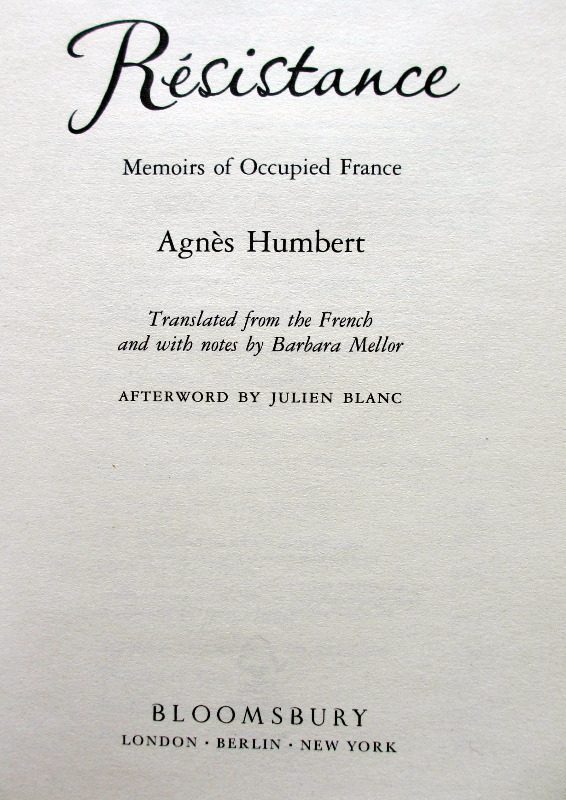 Resistance. Memoirs of Occupied France. Agnes Humbert, 2008.