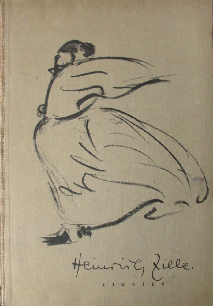 Heinrich Zille. Studien. Eingeleitet von Prof. Dr. Adolf Behne. 1st Edition