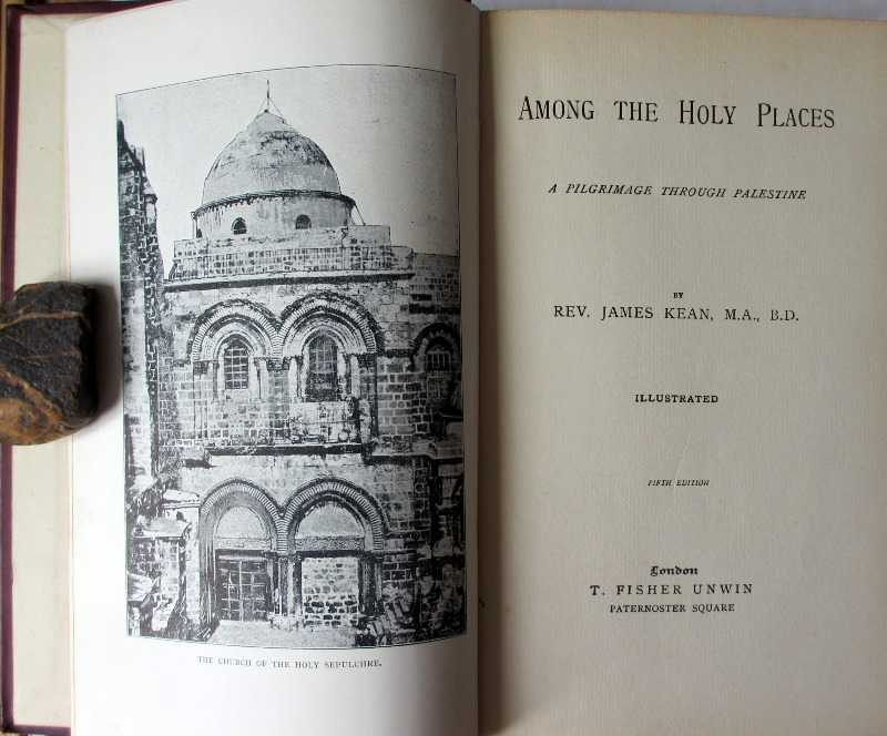 Among the Holy Places A Pilgrimage through Palestine by Rev. James Kean, 1901. Detail.