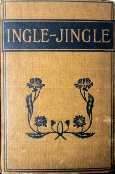 Ingle-Jingle by S.P. Bevan. Drawings by J.H. Kelway. 1st Edition 1917.