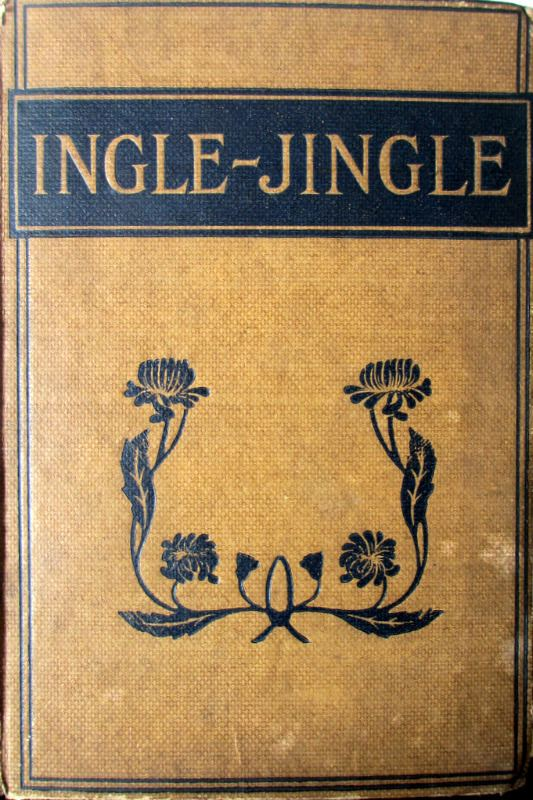 Ingle-Jingle by SP Bevan, drawings by JH Kelway 1917. 1st Edition.