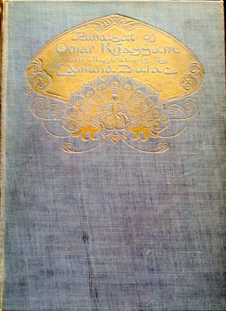 Rubaiyat of Omar Khayyam, Edward Fitzgerald, illustrated by Edmond Dulac. 1