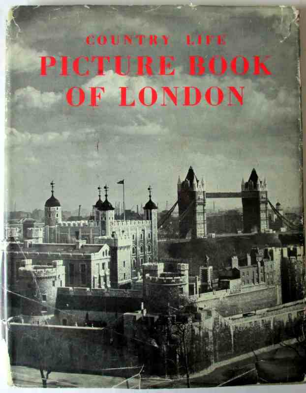 Country Life Picture Book of London, Country Life Ltd., 1st Edition, 1951.