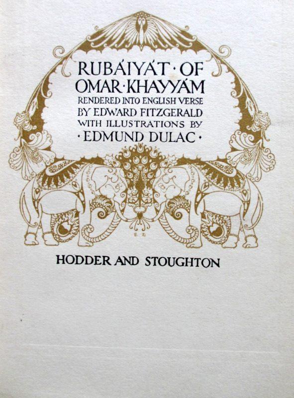 Rubaiyat of Omar Khayyam, Fitzgerald with Edmund Dulac, 1910. Title page.