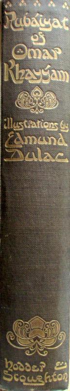 Rubaiyat of Omar Khayyam, Fitzgerald with Edmund Dulac, 1910. Spine.