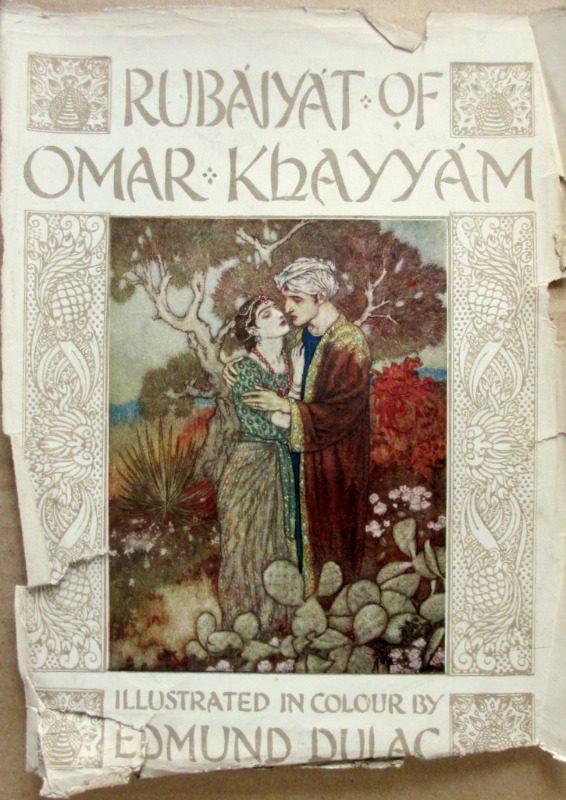 Rubaiyat of Omar Khayyam, Fitzgerald with Edmund Dulac, 1910. Front plate of DJ.
