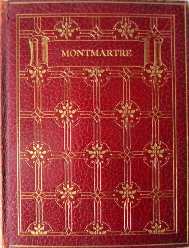 The Illustrators of Montmartre by Frank L. Emanuel, 1904. 1st Edition.