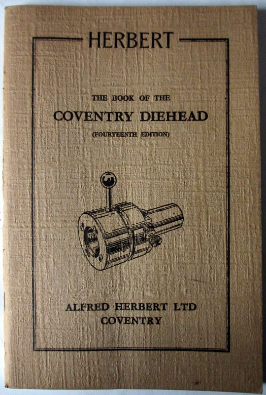 The Book of the Coventry Diehead, 14th Edition, Alfred Herbert Ltd., c1954.