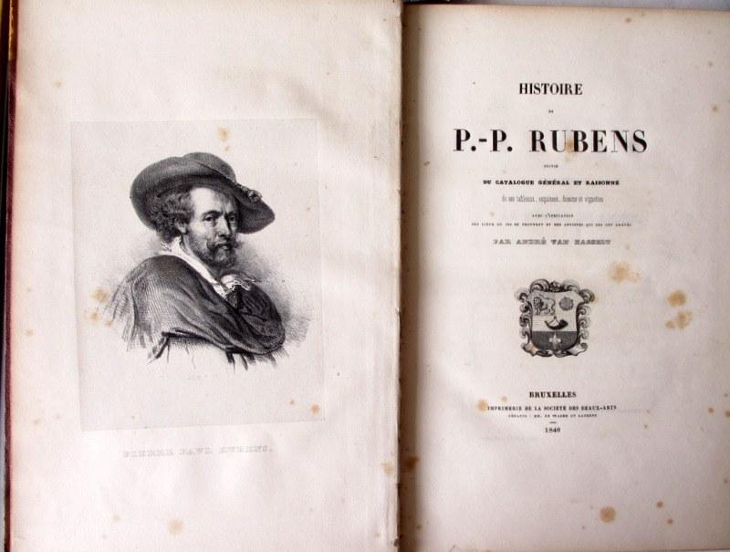 Histoire de P. - P. Rubens, par Andre' van Hasselt, 1840. Detail. Frontispiece and Title.