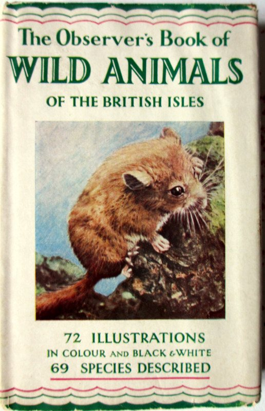 Observer's Book of Wild Animals of the British Isles, compiled W.J. Stokoe, 1958.