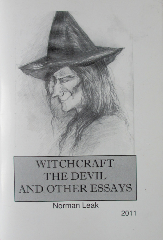 Witchcraft The Devil and Other Essays, Norman Leak, 2011.