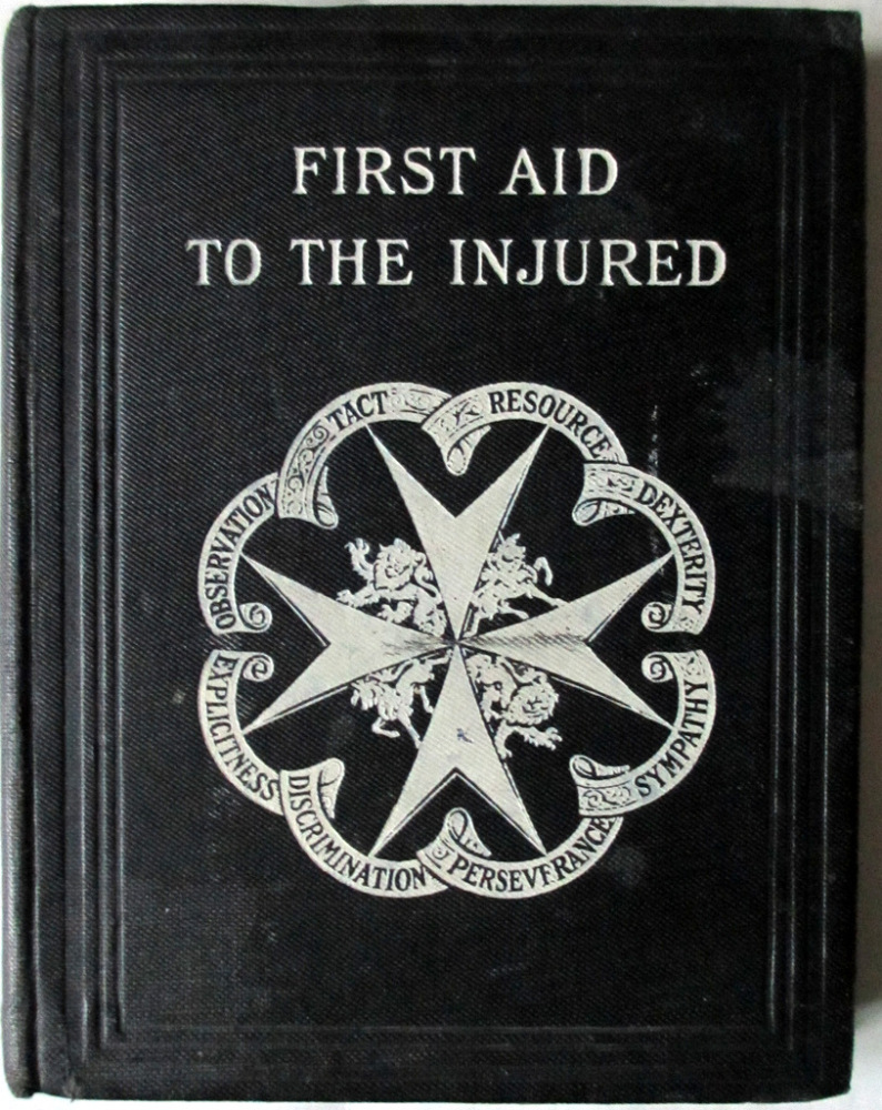 First Aid to the Injured, St. John Ambulance Association by Col. Sir James