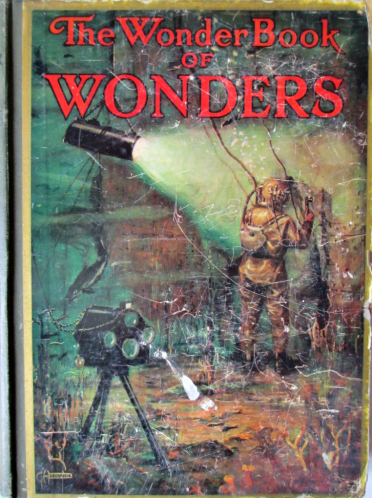The Wonder Book of Wonders, Edited by Harry Golding, 8th Edition, c1939.