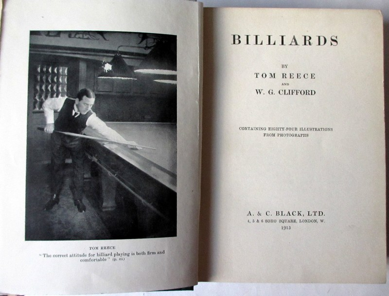Billiards by Tom Reece and W.G. Clifford, A & C Black Ltd., 1915, 1st Edition.