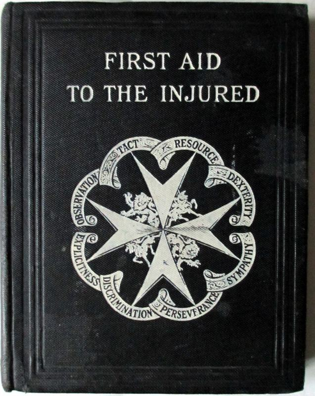 First Aid to the Injured, St. John Ambulance Assocn., Col. Sir James Cantlie, 36th Edn., 1920.