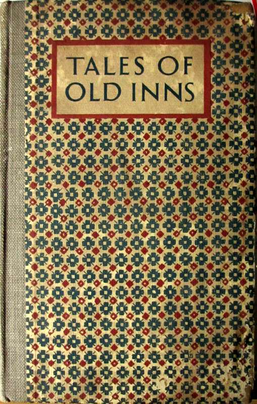 Tales of Old Inns, illustrated by W.M. Keesey, 1927. 1st Edition.