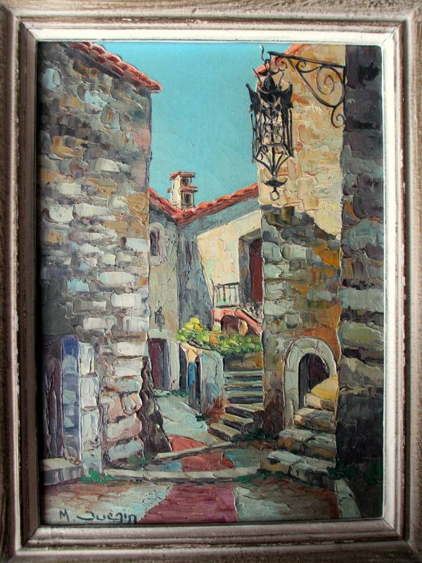 Street Scene, Eze Village, France, oil on canvas, signed M. Juegin c1960.