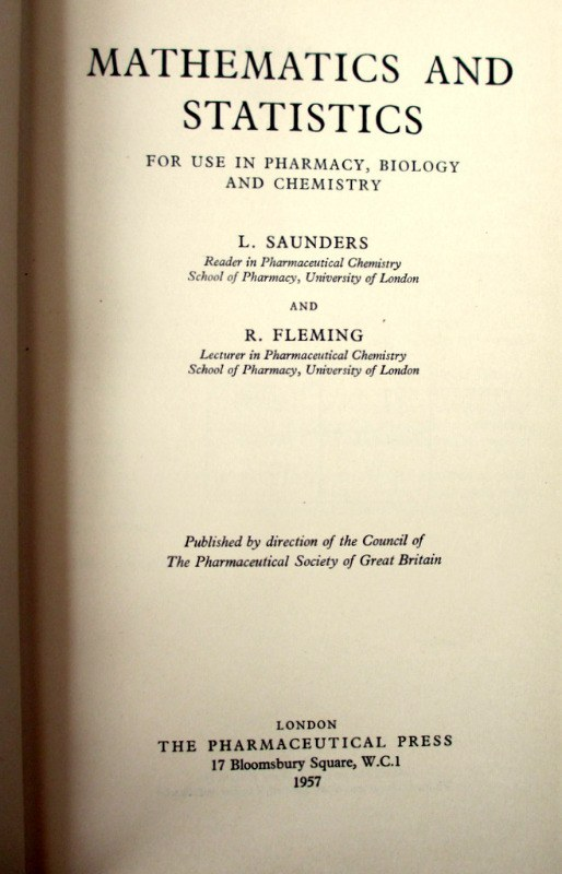 Maths and Statistics, L. Saunders R Fleming, 1957. 1st Edn. Details.