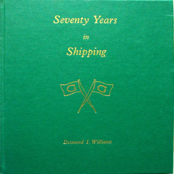 Seventy Years in Shipping by Desmond I. Williams, 1989. 1st Edition. Signed.  SOLD  21.02.2017.