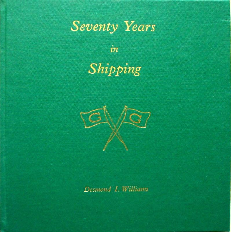 Seventy Years in Shipping by Desmond I Williams 1989 1st Edition signed.