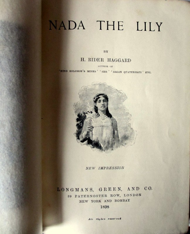 Nada the Lily, H. Rider Haggard, The Silver Library, New Impression, 1898.