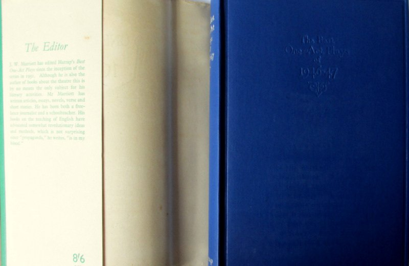 The Best One-Act Plays of 1946-47 selected by J.W. Marriott, 1948. 1st Edition.