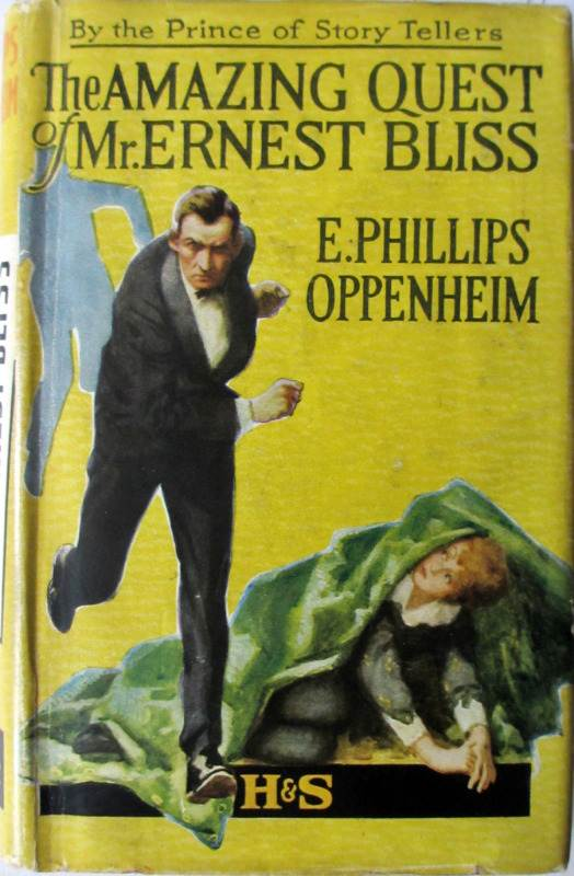 The Amazing Quest of Mr. Ernest Bliss by E. Phillips Oppenheim, Hodder & Stoughton, 1941, 18th Edn.