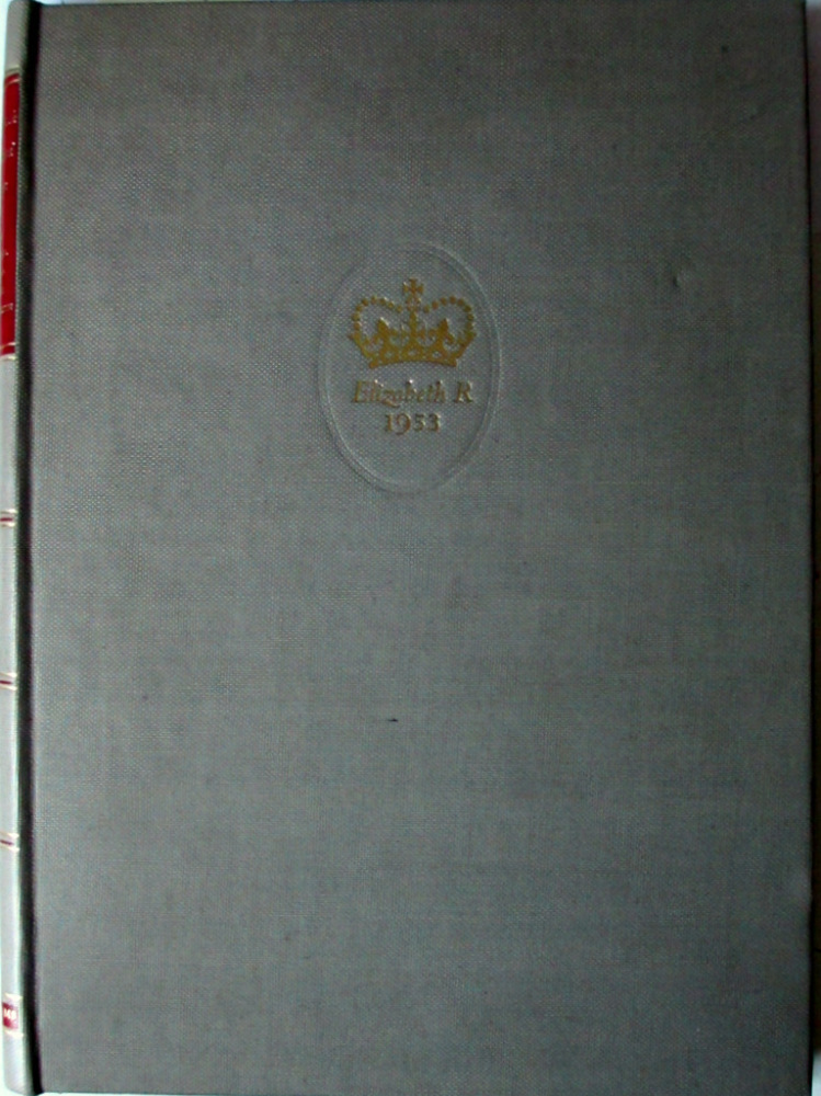 Elizabeth Crowned Queen, The Pictorial Record of the Coronation, 1953. 1st