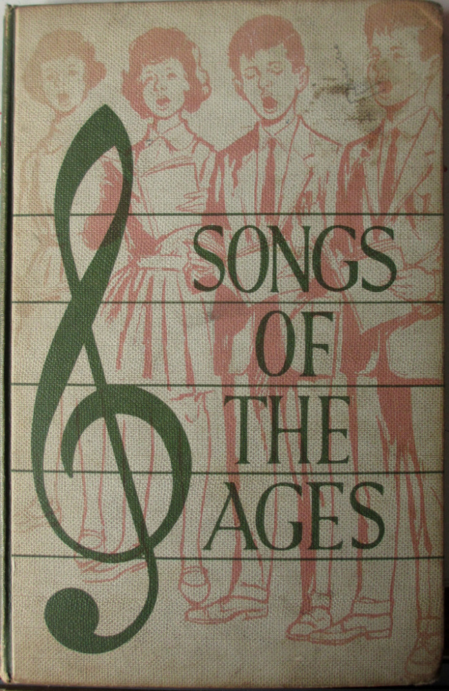 Songs of the Ages, Words and Airs by R. Dunstan & C.E. Bygott. 1962.
