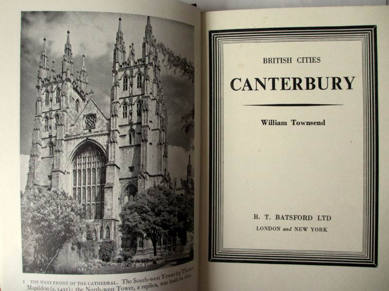 Canterbury by William Townsend 1950 1st Edn. Detail, title and frontispiece.