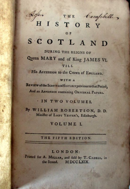 The History of Scotland, William Robertson, 5th Edition 1769.
