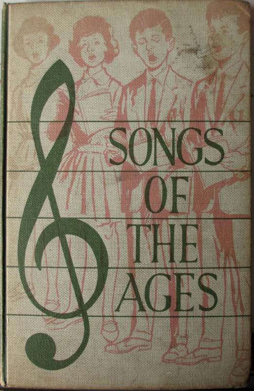 Songs of the Ages, Words and Airs, by R. Dunstan and C.E. Bygott, Revised in 1962 by F. Westcott. 1962.